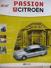 FASCICULE  47 PASSION CITROEN  CX 25 GTI TURBO II 1986