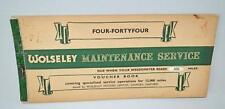 Old Wolseley Four Fourty Four Service Maintenace Voucher Book - Unused .