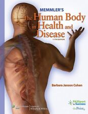 Memmlers The Human Body in Health and Disease (Memmlers the Human Body in Heal
