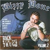 Bizzy Bone - Back with the Thugz, Pt. II (P.A. CD 2009) NEW/SEALED