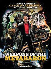 WEAPONS OF THE METABARON - JODOROWSKY, ALEXANDRO/ CHAREST, TRAVIS (ILT)/ JANJETO