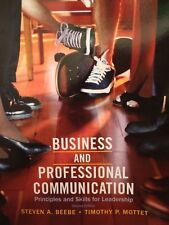 Business And Professional Communication Principles & Skills For Leadership 2 Ed