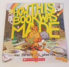 How This Book Was Made Marc Barnett Adam Rex New Free USA Shipping