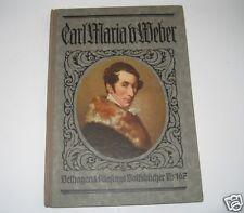 Carl Maria v.Weber / 1926 Velhagen&Klasings Volksbücher 167 Dr. Wilhelm Kleefeld
