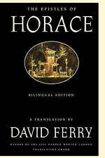 The Epistles of Horace: Bilingual Edition by Horace, David Ferry (Paperback /...