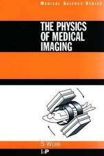 The Physics of Medical Imaging (Medical Science Ser)-ExLibrary