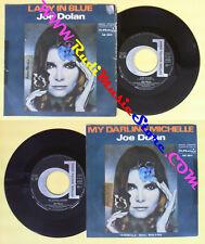 LP 45 7'' JOE DOLAN Lady in blue My darling michelle 1975 italy no cd mc dvd