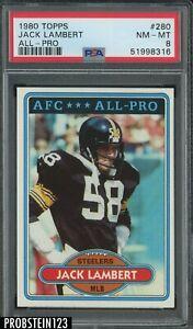 1980 Topps Football #280 Jack Lambert Pittsburgh Steelers All-Pro PSA 8 NM-MT