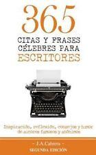 365 Citas y Frases Célebres para Escritores : Inspiración, Reflexión,...