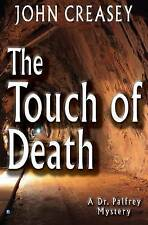 NEW The Touch of Death (Dr. Palfrey) by John Creasey