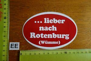 Alter Aufkleber Reise Stadt Land ...lieber nach ROTENBURG (Wümme)