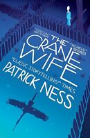 The Crane Wife by Patrick Ness BRAND NEW BOOK (Paperback, 2014)