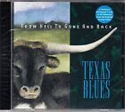 Various 'FROM HELL TO GONE AND BACK-TEXAS BLUES' CD New/Sealed - Vanguard