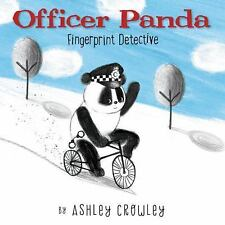 Officer Panda: Fingerprint Detective, Crowley, Ashley