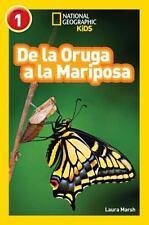 Readers: De la Oruga a la Mariposa by Laura Marsh (2015, Paperback)