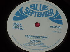Gypsies:   Vagabond Thief    UK  Near Mint  Blue September   7""