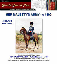 Her Majesty's Army A Descriptive Account of the Various Regiments 1890 DATA DVD