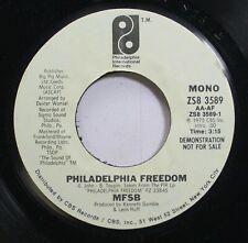 Soul Promo 45 Mfsb - Philadelphia Freedom / Philadelphia Freedom On Philadelphia
