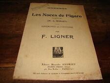 MOZART & LIGNER - Partition LES NOCES DE FIGARO !!!!!!!!!!