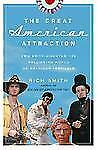 The Great American Attraction: Two Brits Discover the Rollicking World-ExLibrary