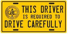 1930's FDR Civilian Conservation Corps Drive Carefully replica license plate