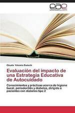 Evaluación del impacto de una Estrategia Educativa de Autocuidado: Conocimientos