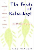 The Ponds of Kalambayi [ Tidwell, Mike ] Used - Good
