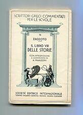 Erodoto IL LIBRO VIII DELLE STORIE Scrittori Greci Commentati 76 SEI 1937