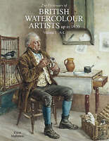 Dictionary of British Watercolour Artists, Vol. I, A-L (Dictionary of-ExLibrary
