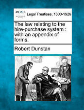NEW The law relating to the hire-purchase system: with an appendix of forms.
