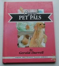 1993 Andrex Hardback Book - PUPPY'S PET PALS by Gerald Durrell