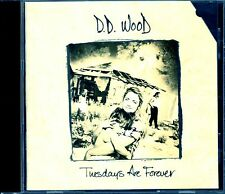 D.D. WOOD - TUESDAYS ARE FOREVER