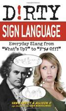 Dirty sign language by Ulysses Press | Paperback Book | 9781569757864 | NEW