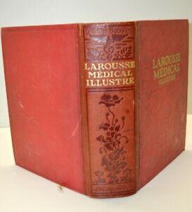 ANCIEN LIVRE LAROUSSE MEDICAL ILLUSTRE édition 1924 Docteur GALTIER BOISSIERE