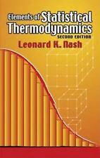 Elements of Statistical Thermodynamics by Leonard Kollender Nash Paperback Book