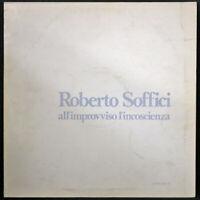 Roberto Soffici - All'Improvviso L'Incoscienza - CETRA - LPX 57 - Vinile V003147