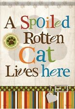 Carson Homes Garden Flag Double Sided 13x18 inch Spoiled Rotten Cat Lives Here