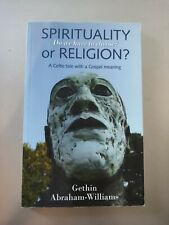New listingSpirituality or Religion?: Do We Have to Ch. by Gethin Abraham-Willi Paperback