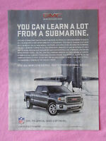 2013 Magazine Advertisement Page Featuring GMC Sierra Truck Submarine Nice Ad