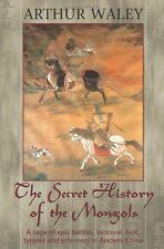 Secret History Of The Mongols: Arthur Waley