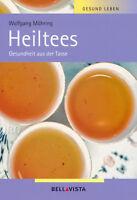 HEILTEES + Gesundheit + Pflanzen + Rezepte + Medizin +