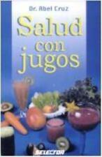 Salud con jugos (Spanish Edition)