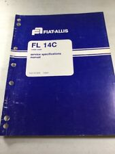 Fiat Allis Fl14 C Crawler Loader Service Specifications Manual 50101 Down