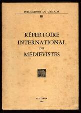 COLLECTIF, RÉPERTOIRE INTERNATIONAL DES MÉDIÉVISTES