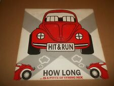 "HIT AND RUN "" HOW LONG ( IS A PIECE OF STRING MIX ) "" 7"" SINGLE DOPE R2 EX/EX"