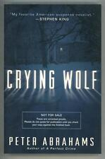 Crying Wolf by Peter Abrahams Uncorrected Proof / ARC (SOFTCOVER)- High Grade