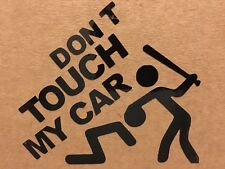Don't Touch My Car Window Bumber Sticker Funny DUB Low Rider Drift Vinyl Decal
