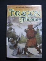 The Dragon Throne [May 05, 2005] Cadnum, Michael