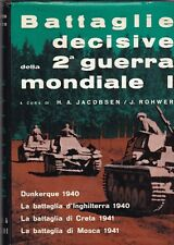 Battaglie decisive della seconda Guerra Mondiale. Vol.1- Jacobsen, Rohwer 1966 R