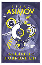 Prelude to Foundation by Isaac Asimov (Paperback, ... AS NEW... mf33